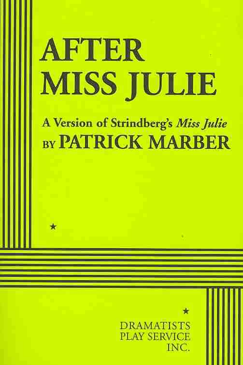 After Miss Julie By Marber, Patrick